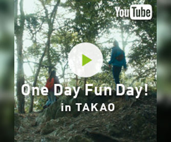 One Day Fun Day in TAKAO